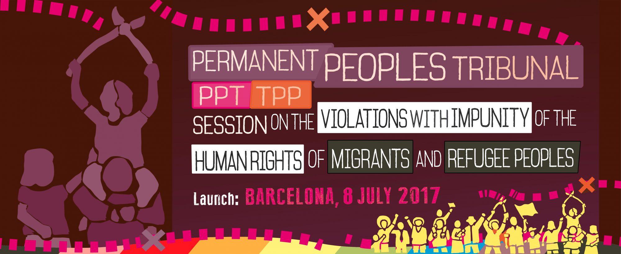 Appel international à l'organisation d'un Tribunal permanent des peuples (TPP) sur les droits des personnes migrantes et réfugiées