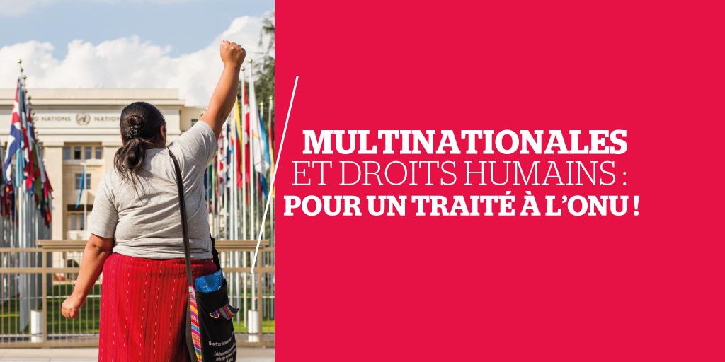 Une première étape franchie à l'ONU pour le traité sur les multinationales et les droits humains
