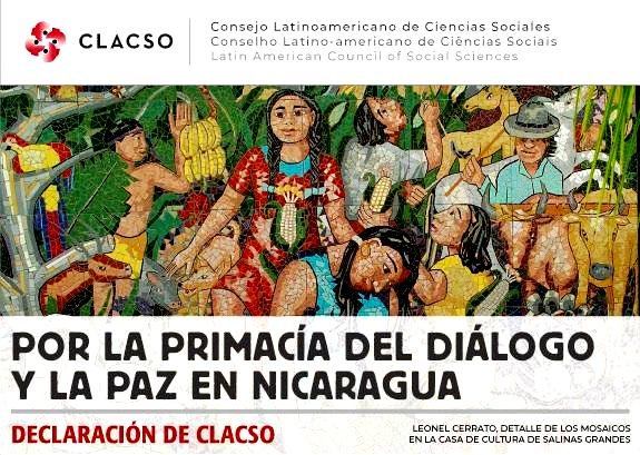 Por la primacia del diálogo y la paz en Nicaragua (declaración del Consejo Latinoamericano de Ciencias Sociales, CLACSO)