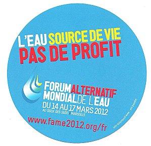 Déclaration des participant-e-s au forum alternatif mondial de l'eau 14 au 17 mars 2012 à Marseille
