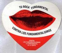« Ta bouche est fondamentale contre les fondamentalistes ! »