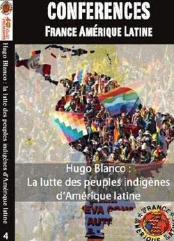 DVD 4 : Hugo Blanco : la lutte des peuples indigènes d'Amérique Latine