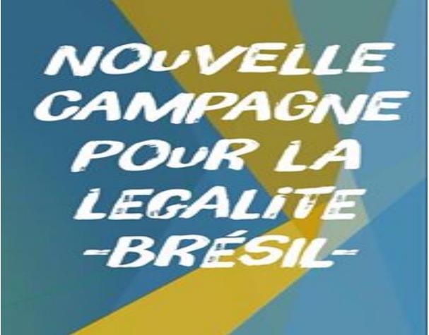 Campagne pour la légalité – Brésil – MD18