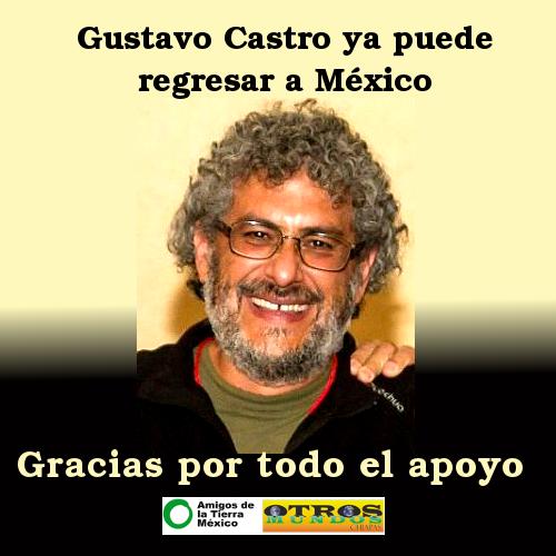 Gustavo Castro ya puede regresar a México