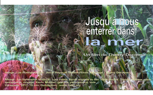 « Jusqu'à nous enterrer dans la mer », le nouveau film de Thierry Deronne