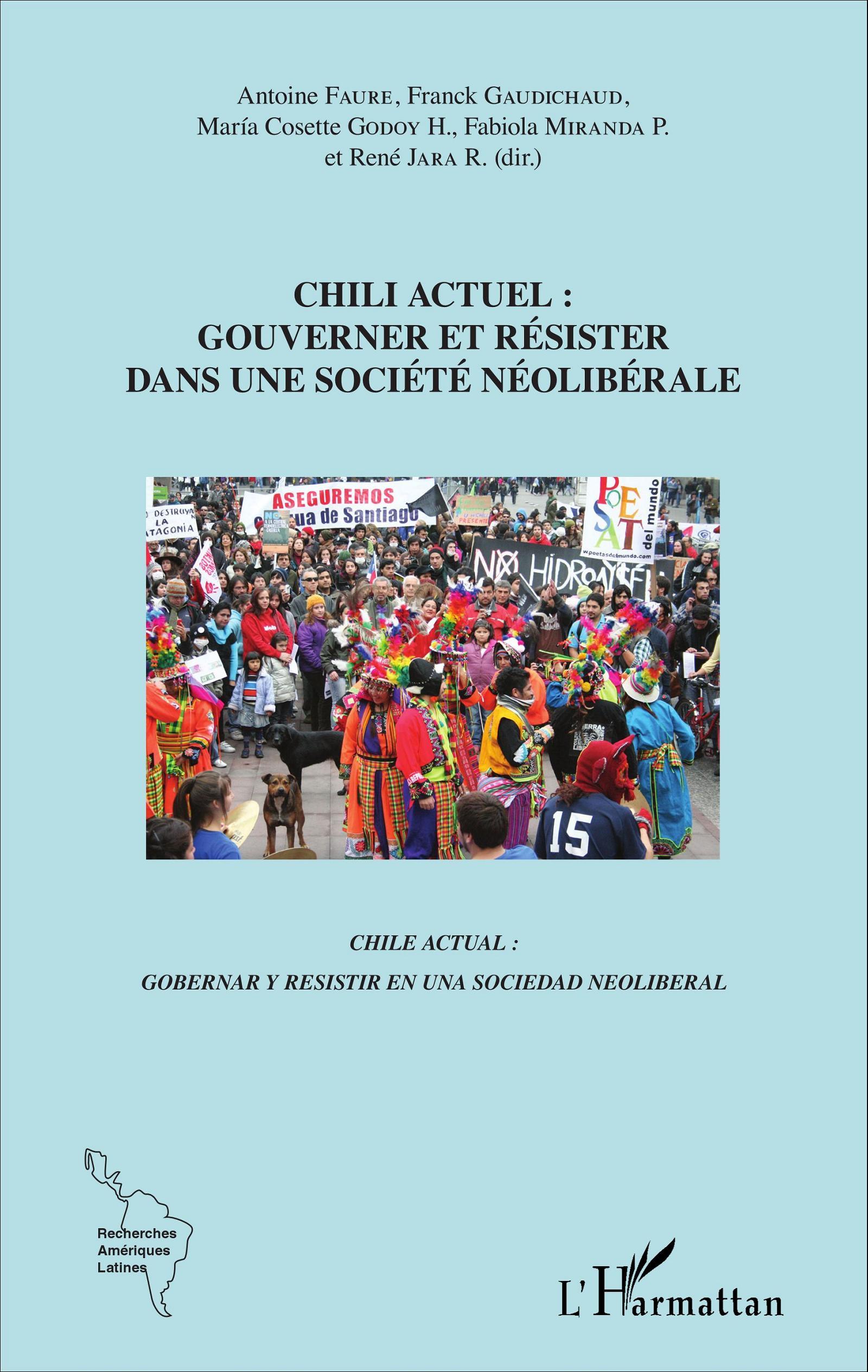 """Présentation du livre collectif """"Chili actuel : Gouverner et résister dans une société néolibérale""""  par Franck Gaudichaud (Université Grenoble Alpes / Coprésident de France Amérique Latine)"""