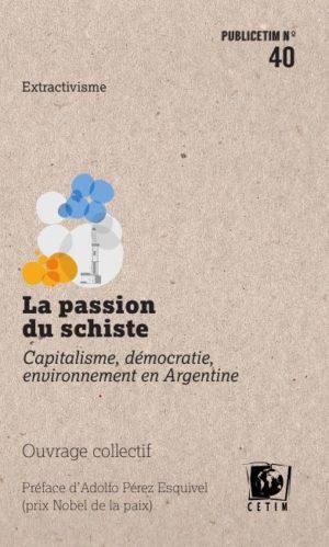 Argentine, le chaos du schiste (Mémoire des Luttes/ extrait d'un livre de Grégory Lassalle)