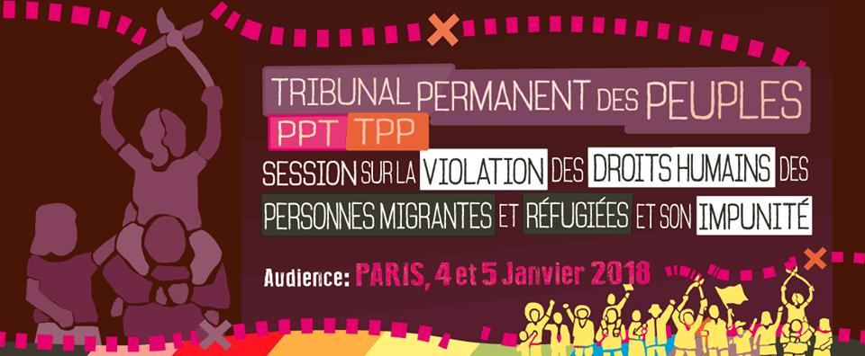 Tribunal Permanent des Peuples sur les droits des migrants (4/5 janvier 2018 Paris): revue de presse