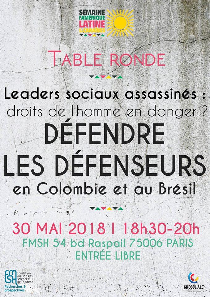 Table ronde : Défendre les défenseurs, en Colombie et au Brésil, mercredi 30 mai à 18h30, Fondation Maison des Sciences de l'homme 54 boulevard Raspail, 75006 Paris