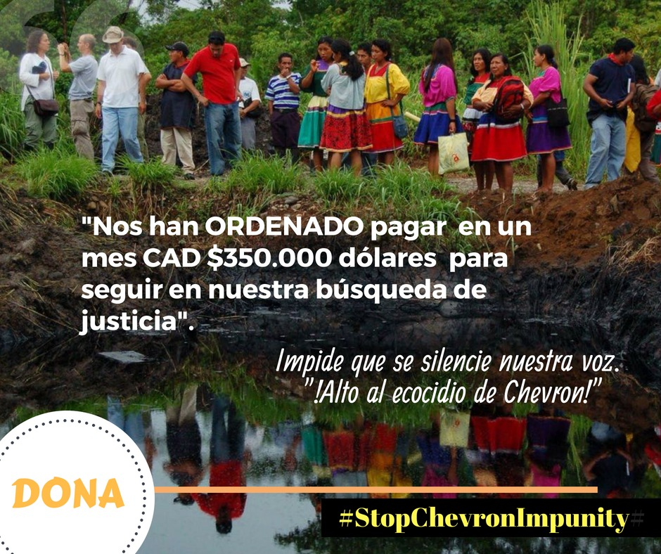 Appel des indigènes de l'Amazonie équatorienne à soutenir leur lutte contre l'impunité des entreprises transnationales/ Indígenas de la Amazonía ecuatoriana hacen un llamado de apoyo en su lucha contra la impunidad corporativa .