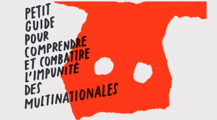 Comprendre et combattre l'impunité des multinationales (ATTAC France)