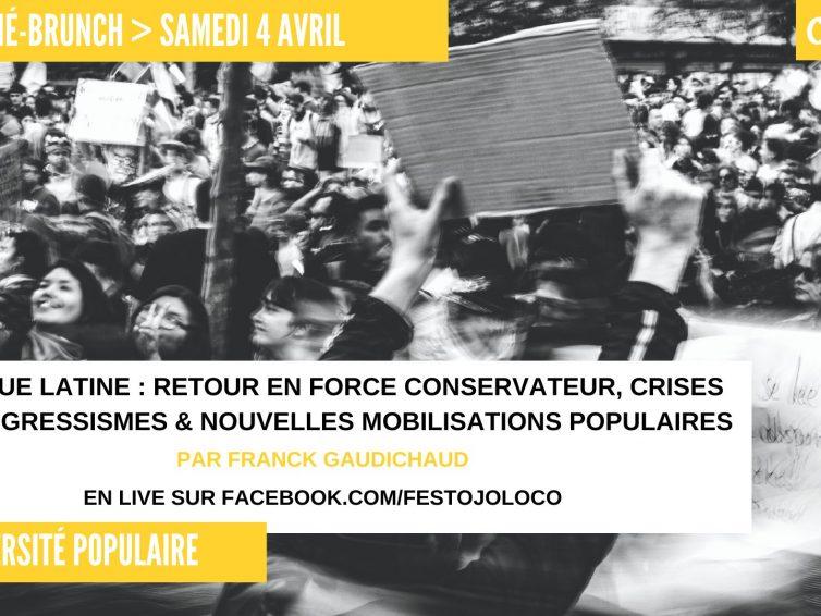 Conférence Amérique latine : nouvelles mobilisations populaires (Franck Gaudichaud / vidéo)