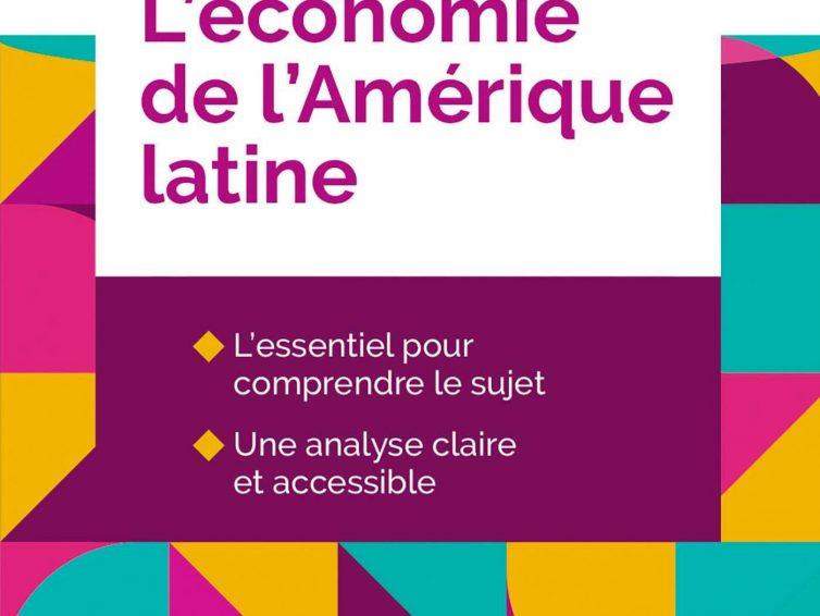 L'économie de l'Amérique latine (Mylène Gaulard, Pierre Salama / éditions Breal)