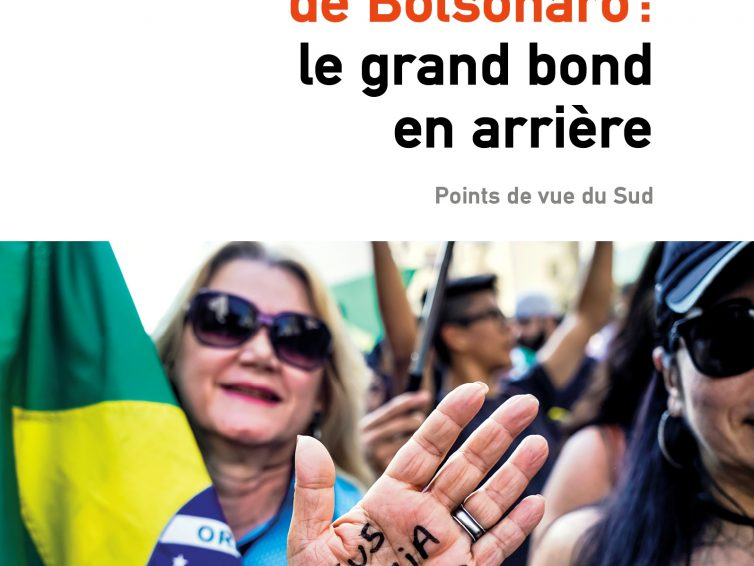 Le Brésil de Bolsonaro : le grand bond en arrière (Alternatives Sud / Éditions Syllepse / CETRI)