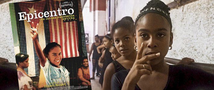 Epicentro, un portrait immersif et métaphorique de Cuba (Espaces Latinos / Première)