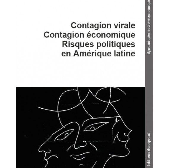 Introduction générale au livre de Pierre Salama : Contagion virale, contagion économique, risques politiques en Amérique latine (Entre les lignes, entre les mots)