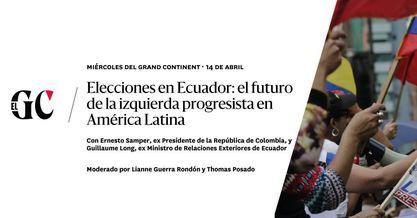 Quel avenir pour la gauche progressiste en Amérique latine ? Une conversation avec Ernesto Samper et Guillaume Long (Le Grand Continent)