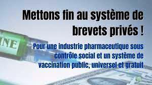 Mettons fin au système de brevets privés ! Pour une industrie pharmaceutique sous contrôle social et un système de vaccination public, universel et gratuit. (appel international)