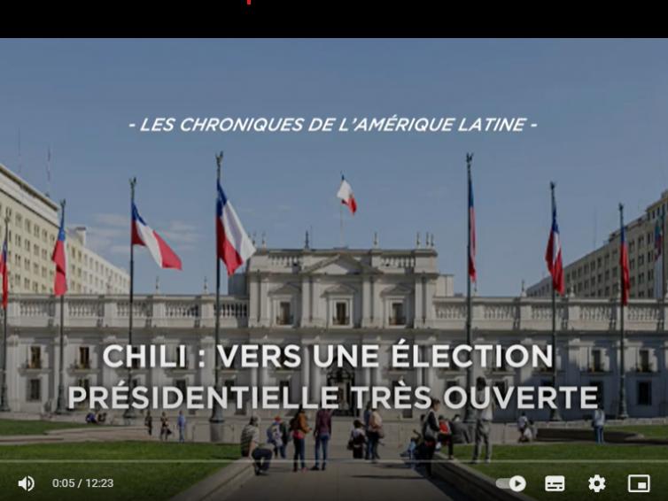 Chili : vers une élection présidentielle très ouverte (vidéo de Christophe Ventura / IRIS)